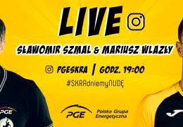 LIVE: Mariusz Wlazły z PGE Skry i Sławomir Szmal z PGE VIVE Kielce